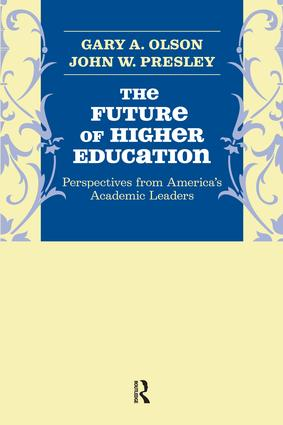 Future of Higher Education: Perspectives from America's Academic Leaders, 1st Edition (Paperback) book cover