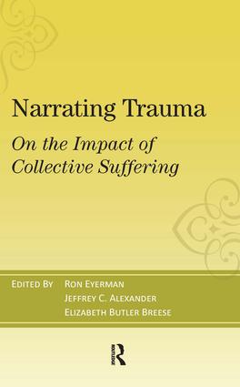 Narrating Trauma: On the Impact of Collective Suffering (Paperback) book cover