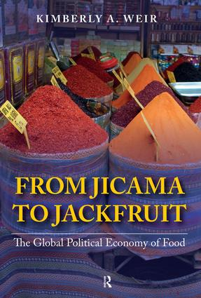 From Jicama to Jackfruit: The Global Political Economy of Food book cover