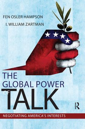 Global Power of Talk: Negotiating America's Interests, 1st Edition (Paperback) book cover