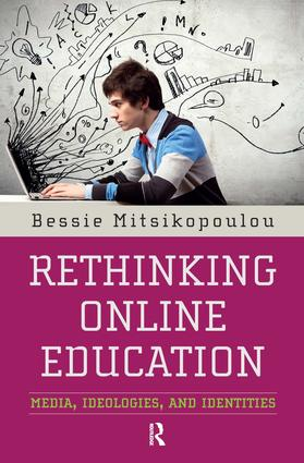 Rethinking Online Education: Media, Ideologies, and Identities, 1st Edition (Paperback) book cover