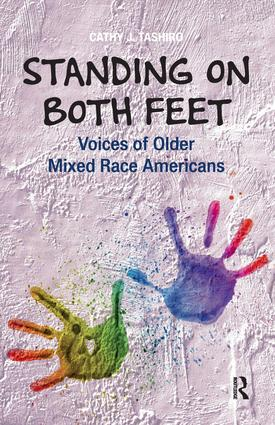 Standing on Both Feet: Voices of Older Mixed-Race Americans, 1st Edition (Paperback) book cover