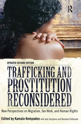Trafficking and Prostitution Reconsidered: New Perspectives on Migration, Sex Work, and Human Rights, 2nd Edition (Paperback) book cover