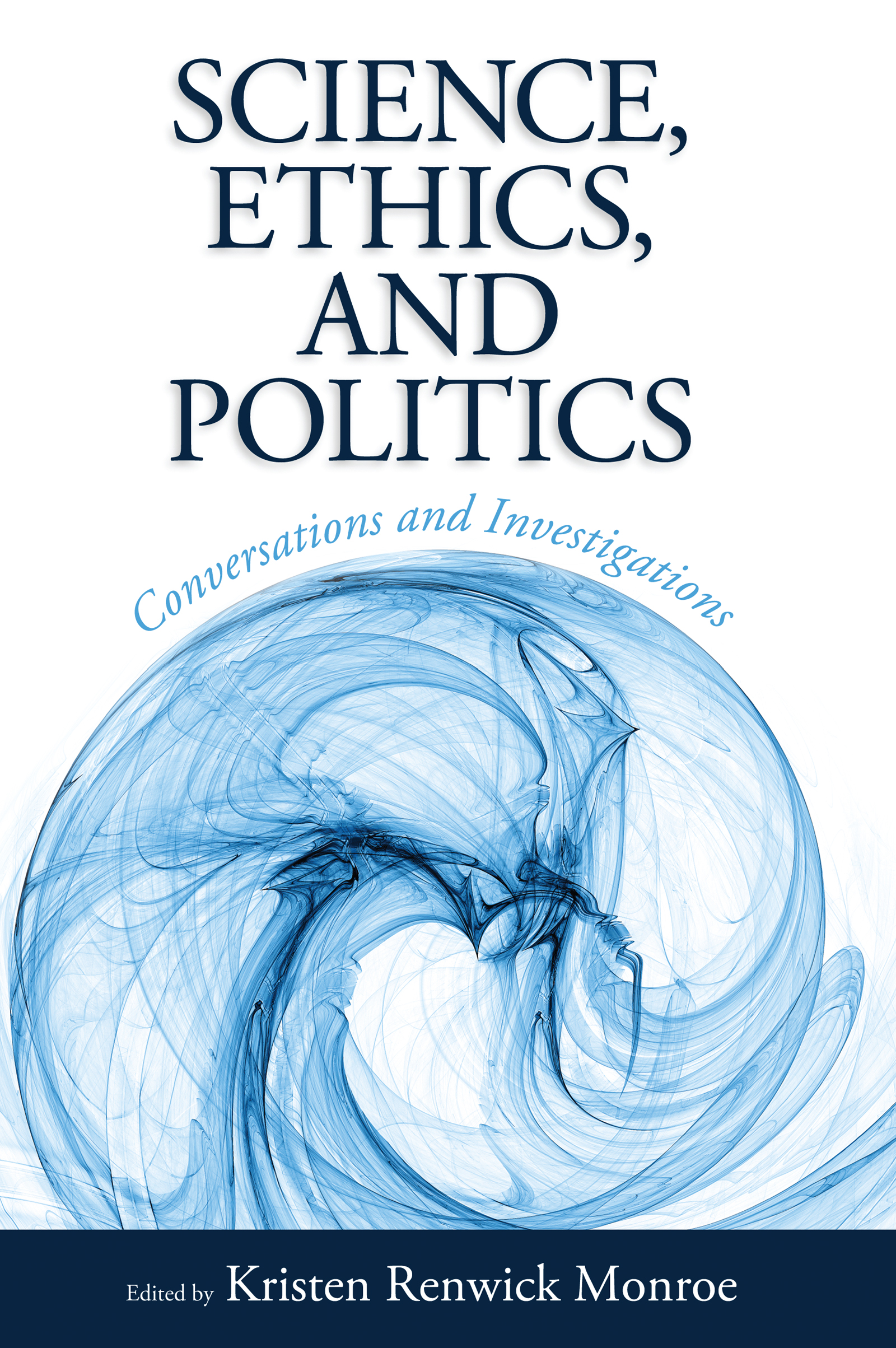 Science, Ethics, and Politics