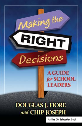 Making the Right Decisions: A Guide for School Leaders book cover