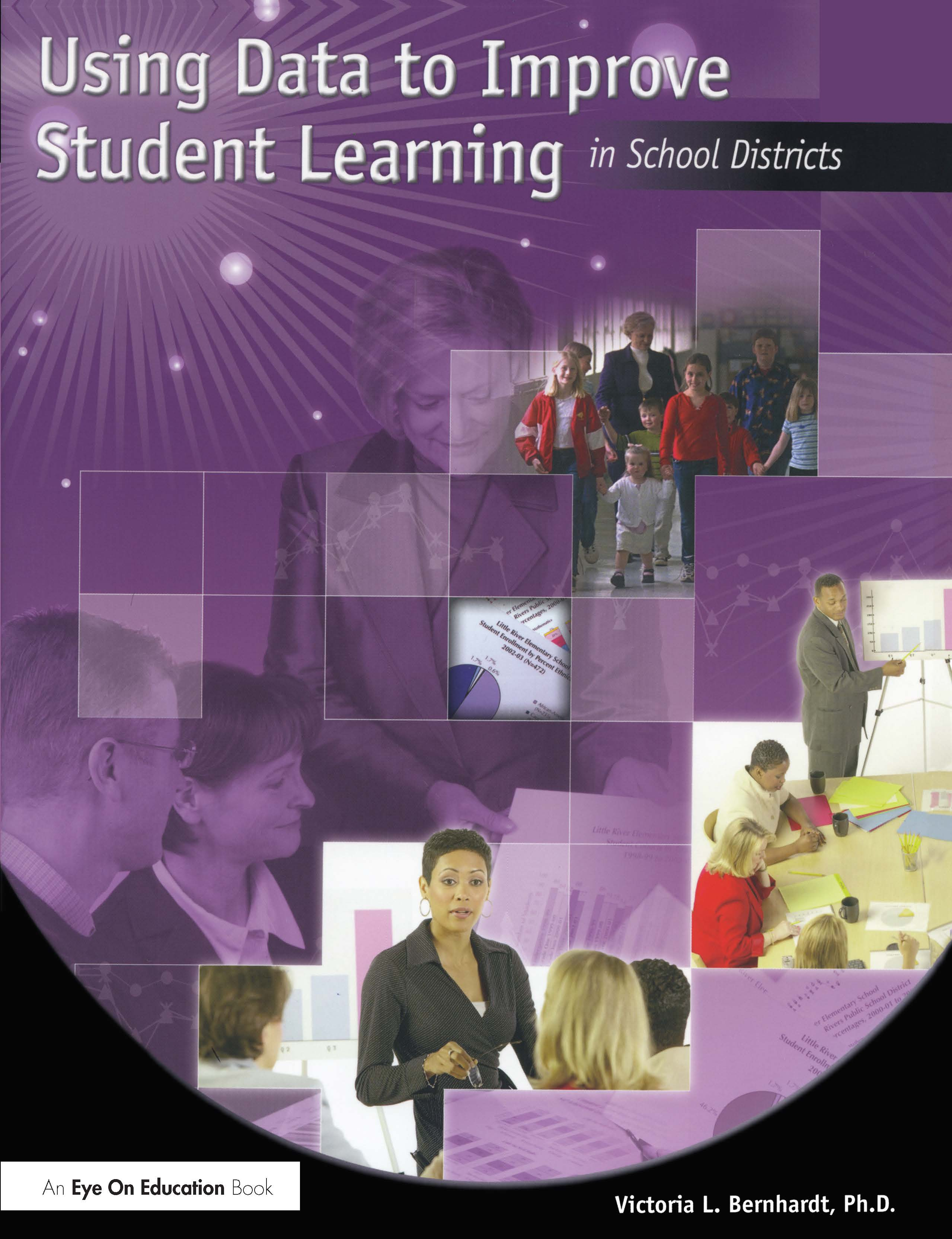 Using Data to Improve Student Learning in School Districts: 1st Edition (Paperback) book cover