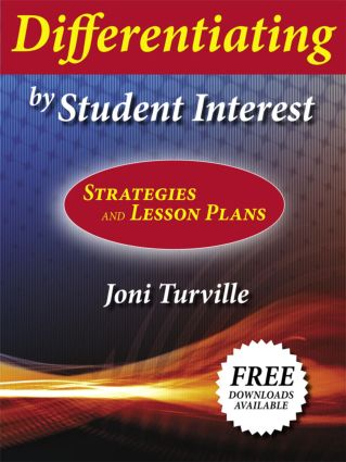 Differentiating by Student Interest: Practical Lessons and Strategies, 1st Edition (Paperback) book cover