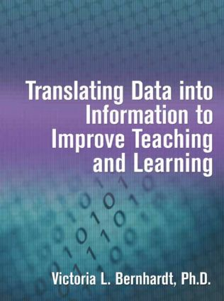 Translating Data into Information to Improve Teaching and Learning: 1st Edition (e-Book) book cover