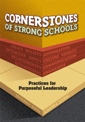 Cornerstones of Strong Schools: Practices for Purposeful Leadership book cover