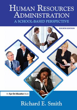 Human Resources Administration: A School Based Perspective, 4th Edition (Hardback) book cover