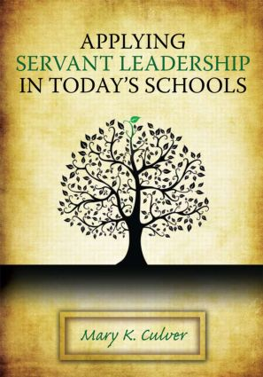Applying Servant Leadership in Today's Schools book cover