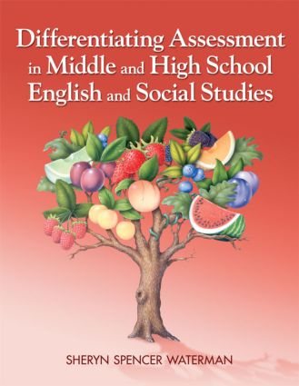 Differentiating Assessment in Middle and High School English and Social Studies: 1st Edition (Paperback) book cover