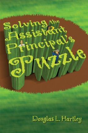 Solving the Assistant Principal's Puzzle: 1st Edition (Paperback) book cover