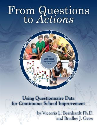 From Questions to Actions: Using Questionnaire Data for Continuous School Improvement, 1st Edition (Paperback) book cover