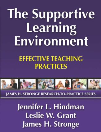 Supportive Learning Environment, The: Effective Teaching Practices book cover
