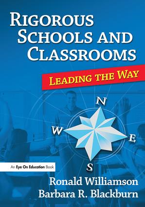 Rigorous Schools and Classrooms: Leading the Way, 1st Edition (Paperback) book cover