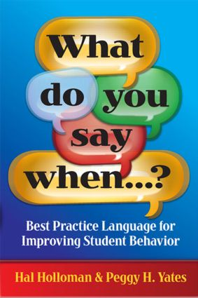 What Do You Say When…?: Best Practice Language for Improving Student Behavior book cover