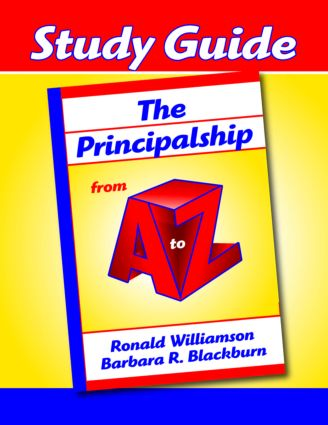 Principalship from A to Z, The (Study Guide)