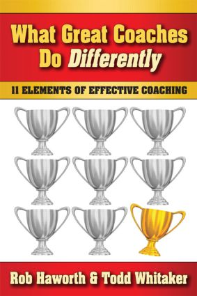 What Great Coaches Do Differently: 11 Elements of Effective Coaching book cover