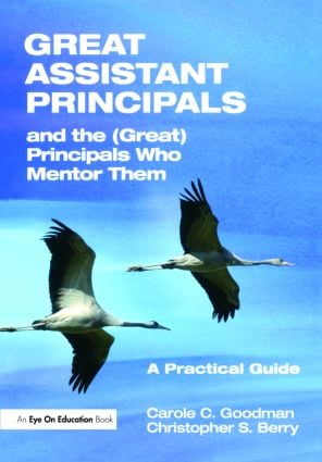 Great Assistant Principals and the (Great) Principals Who Mentor Them: A Practical Guide, 1st Edition (Paperback) book cover