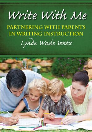 Write With Me: Partnering With Parents in Writing Instruction, 1st Edition (Paperback) book cover