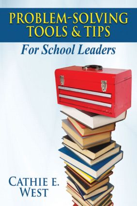 Problem-Solving Tools and Tips for School Leaders book cover