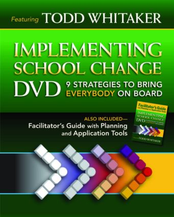 Implementing School Change DVD and Facilitator's Guide: 9 Strategies to Bring Everybody On Board, 1st Edition (Pack - Book and DVD) book cover
