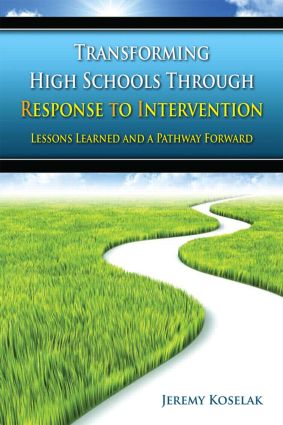 Transforming High Schools Through RTI: Lessons Learned and a Pathway Forward book cover