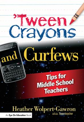 'Tween Crayons and Curfews: Tips for Middle School Teachers (Paperback) book cover