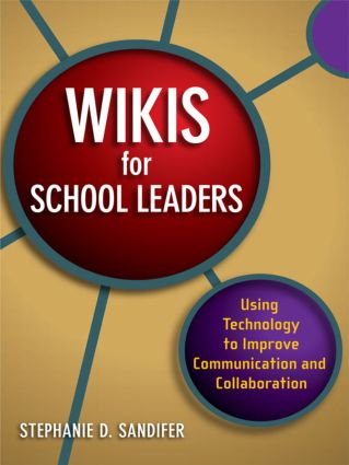 Wikis for School Leaders: Using Technology to Improve Communication and Collaboration book cover