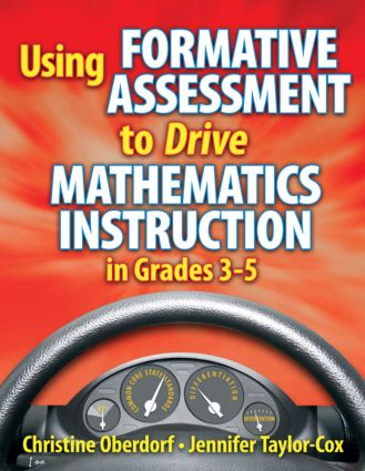Using Formative Assessment to Drive Mathematics Instruction in Grades 3-5: 1st Edition (Paperback) book cover