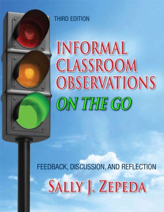 Informal Classroom Observations On the Go: Feedback, Discussion and Reflection, 3rd Edition (Paperback) book cover