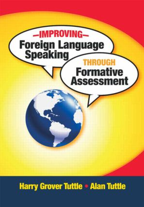 Improving Foreign Language Speaking through Formative Assessment: 1st Edition (Paperback) book cover