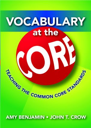 Vocabulary at the Core: Teaching the Common Core Standards, 2nd Edition (Paperback) book cover