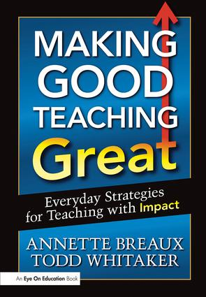 Making Good Teaching Great: Everyday Strategies for Teaching with Impact, 1st Edition (Paperback) book cover