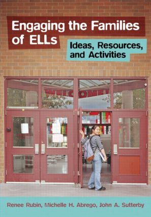 Engaging the Families of ELLs: Ideas, Resources, and Activities, 1st Edition (Paperback) book cover