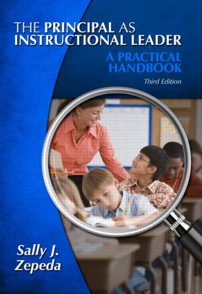 The Principal as Instructional Leader: A Practical Handbook, 3rd Edition (Paperback) book cover