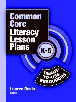 Common Core Literacy Lesson Plans