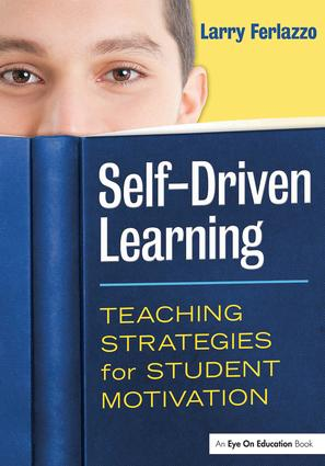Self-Driven Learning: Teaching Strategies for Student Motivation (Paperback) book cover