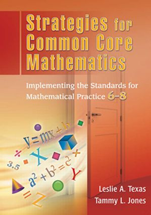 Strategies for Common Core Mathematics: Implementing the Standards for Mathematical Practice, 6-8 (Paperback) book cover