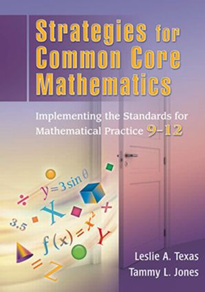 Strategies for Common Core Mathematics: Implementing the Standards for Mathematical Practice, 9-12 (Paperback) book cover