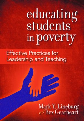 Educating Students in Poverty: Effective Practices for Leadership and Teaching book cover