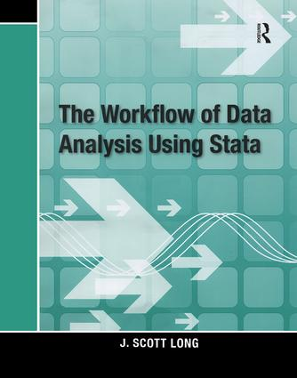 The Workflow of Data Analysis Using Stata: 1st Edition (Paperback) book cover