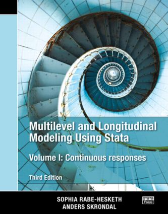 Multilevel and Longitudinal Modeling Using Stata, Volume I: Continuous Responses, Third Edition, 3rd Edition (Paperback) book cover