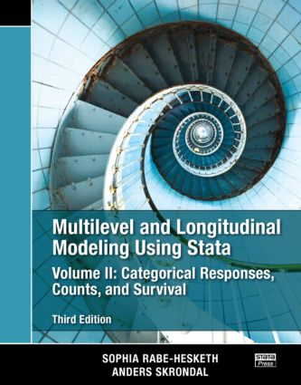 Multilevel and Longitudinal Modeling Using Stata, Volume II: Categorical Responses, Counts, and Survival, Third Edition, 3rd Edition (Paperback) book cover