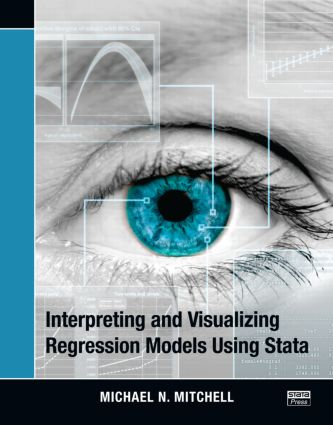 Interpreting and Visualizing Regression Models Using Stata (Paperback) book cover