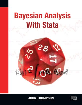 Bayesian Analysis with Stata: 1st Edition (Paperback) book cover