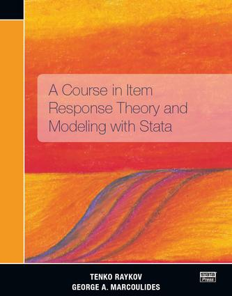A Course in Item Response Theory and Modeling with Stata: 1st Edition (Paperback) book cover