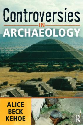 Controversies in Archaeology: 1st Edition (Paperback) book cover