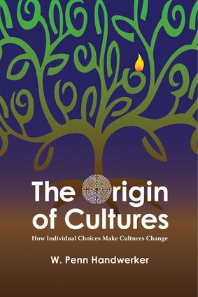The Origin of Cultures: How Individual Choices Make Cultures Change, 1st Edition (Paperback) book cover